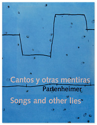 Cantos y otras mentiras - songs and other lies